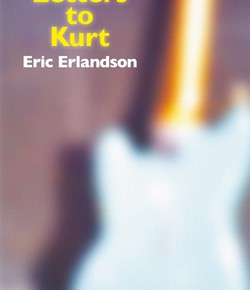 "Pre-Order Eric Erlandson's book, ""Letters to Kurt"""
