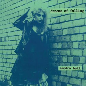 STV002- Sandra Bell: Dreams of Falling out June 24th